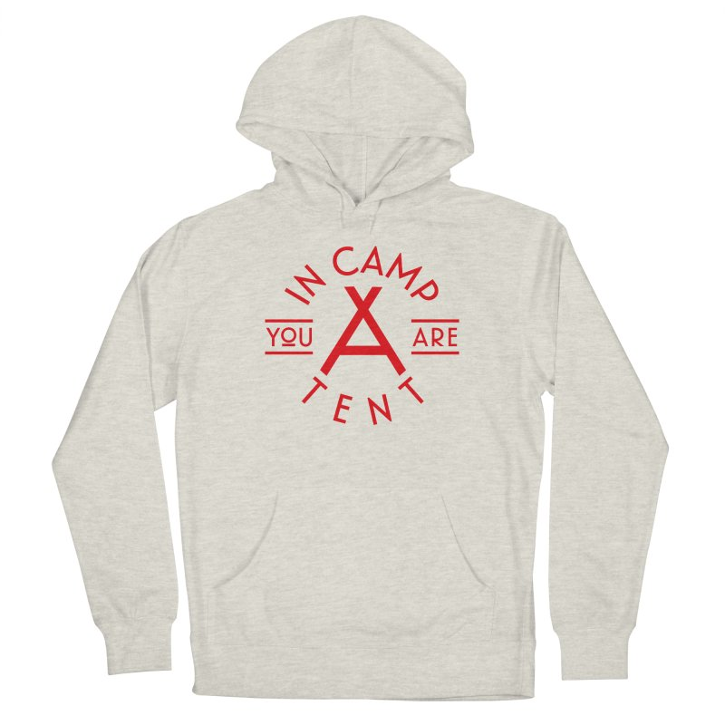 You Are In-camp-a-tent Women's Pullover Hoody by Flatirony