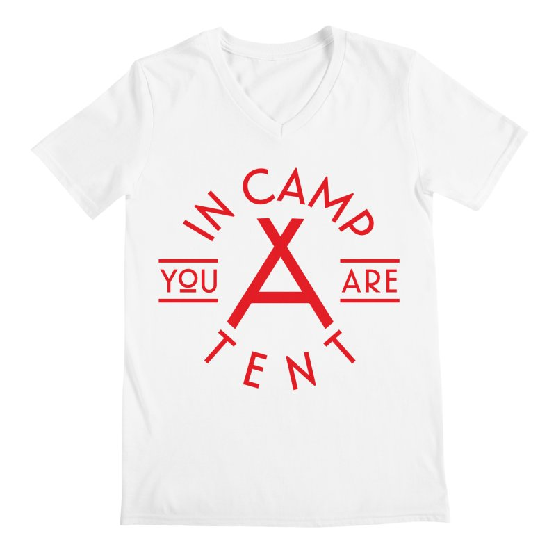 You Are In-camp-a-tent Men's Regular V-Neck by Flatirony