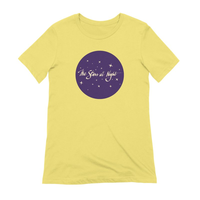 The Stars at Night Women's T-Shirt by Environmental Arts Alliance Shop