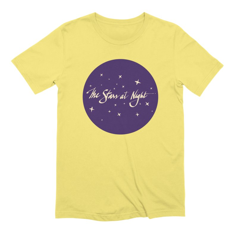 The Stars at Night Men's T-Shirt by Environmental Arts Alliance Shop