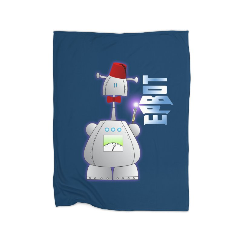 Doctor Epbot Home Blanket by Epbot's Artist Shop