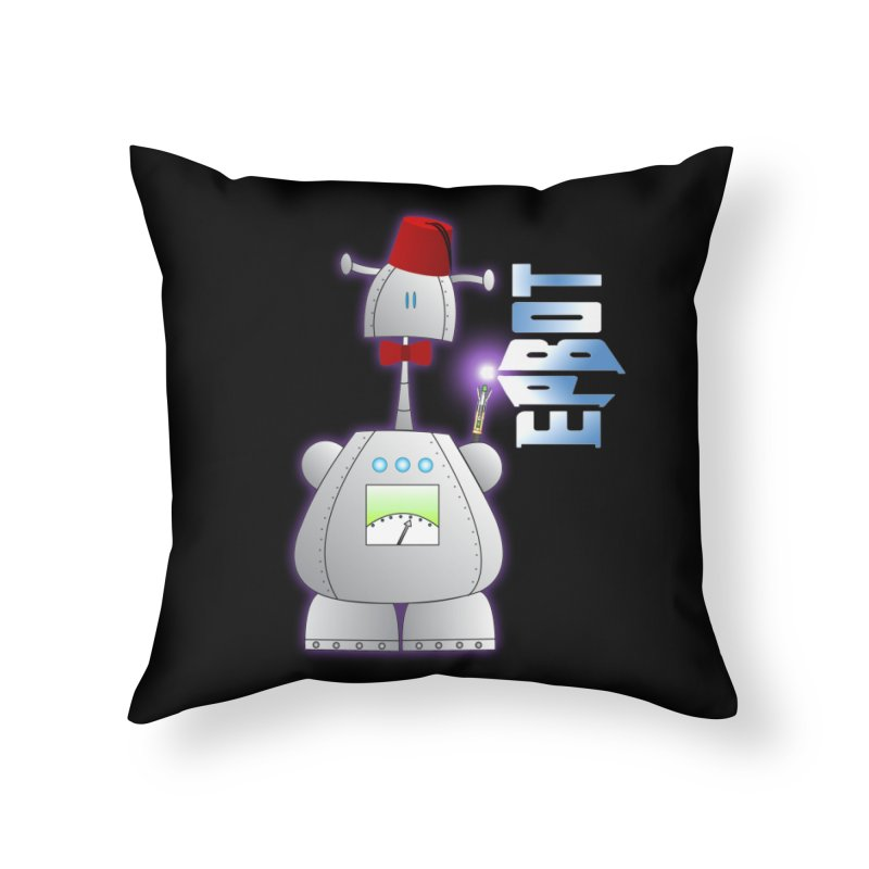 Doctor Epbot Home Throw Pillow by Epbot's Artist Shop