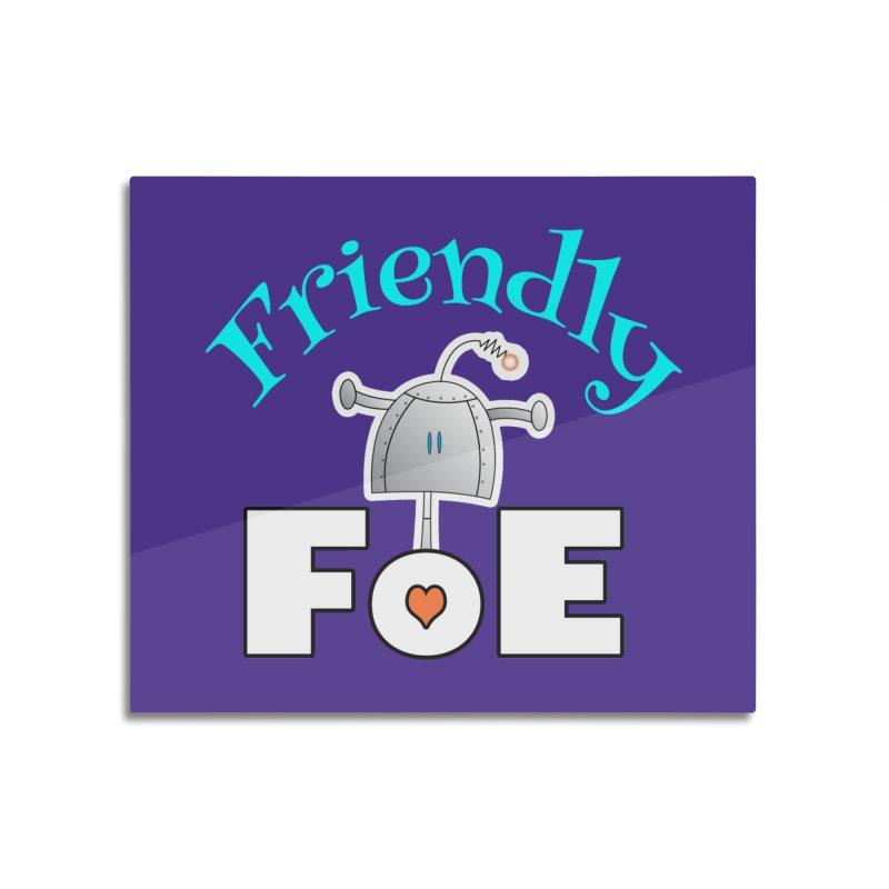 Friendly FoE Home Mounted Acrylic Print by Epbot's Artist Shop