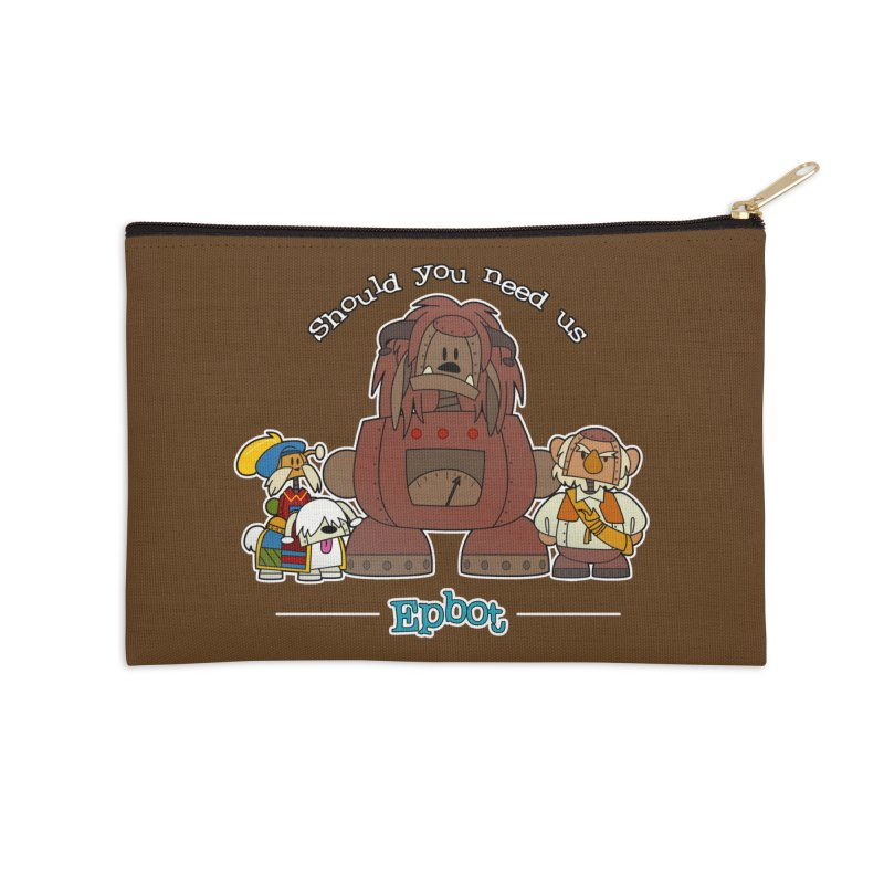 Should you need us Accessories Zip Pouch by Epbot's Artist Shop