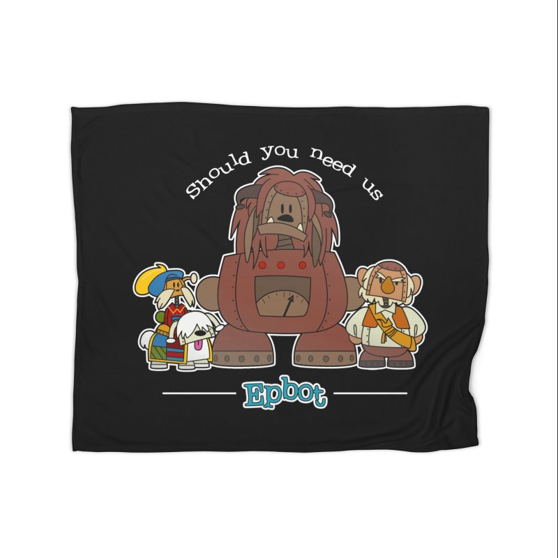 Should you need us Home Blanket by Epbot's Artist Shop