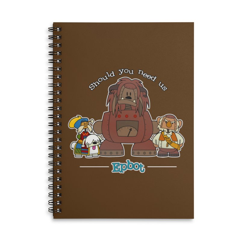 Should you need us Accessories Notebook by Epbot's Artist Shop