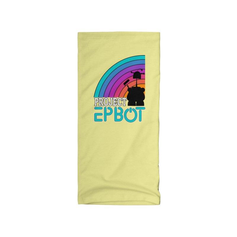 Project Epbot Accessories Neck Gaiter by Epbot's Artist Shop