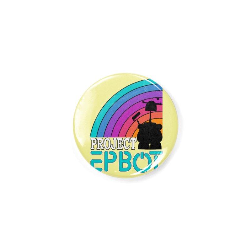 Project Epbot Accessories Button by Epbot's Artist Shop