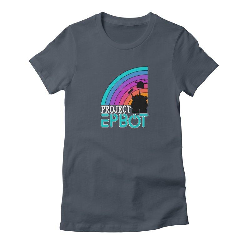 Project Epbot Women's T-Shirt by Epbot's Artist Shop