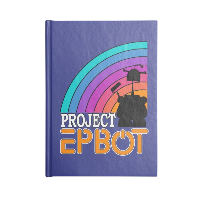 Project Epbot Orange Accessories Notebook by Epbot's Artist Shop