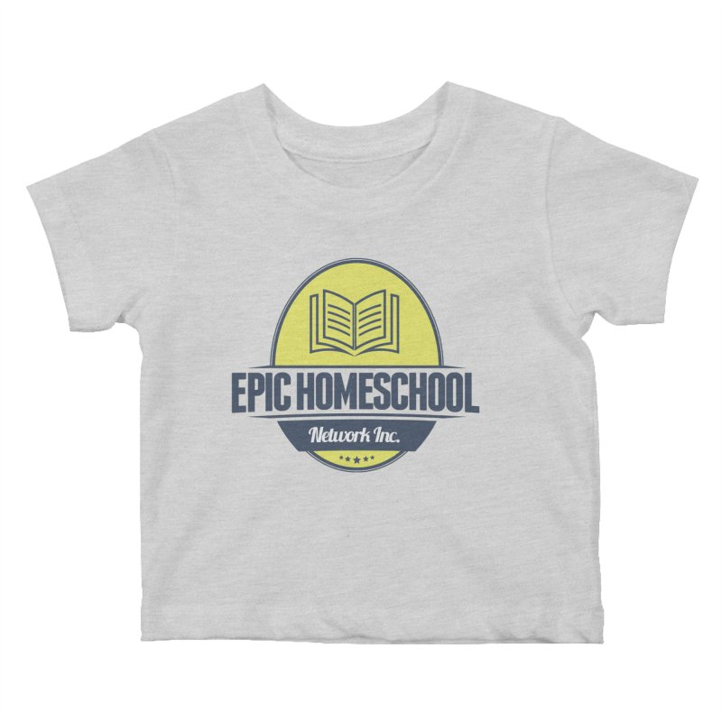 EPIC Homeschoolers Merchandise Kids Baby T-Shirt by EPIC Homeschoolers Merch Shop