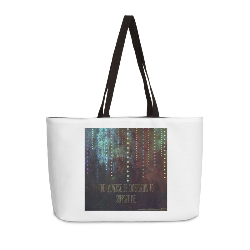 The Universe is Conspiring to Support Me in Weekender Bag by epicinitiator's Shop