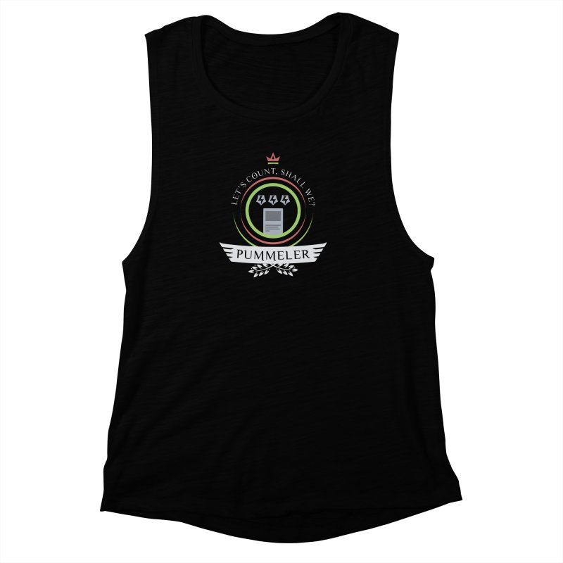 Pummeler Life Women's Muscle Tank by Epic Upgrades