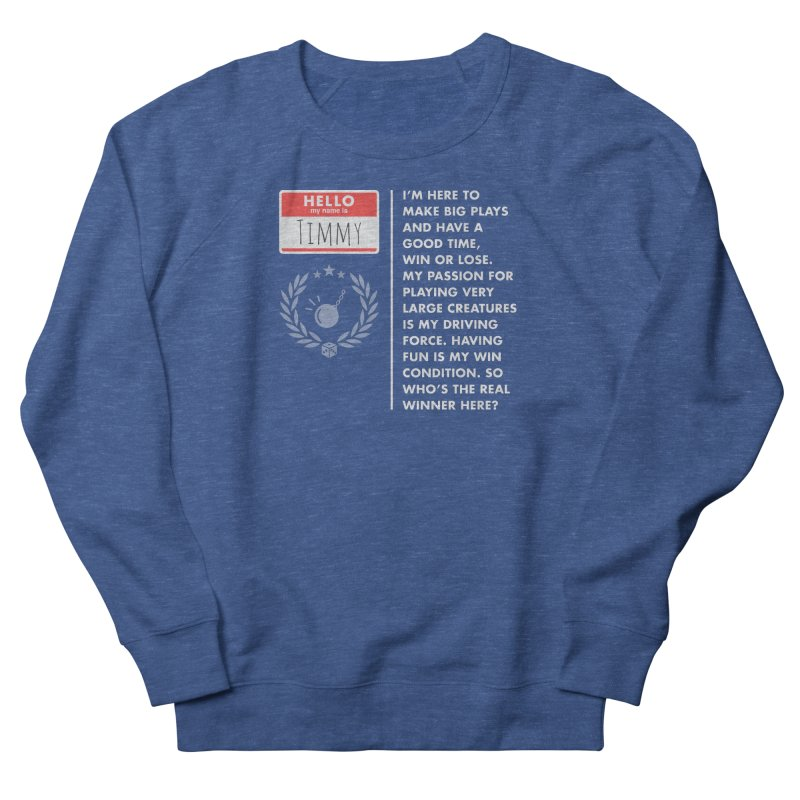 Timmy Women's French Terry Sweatshirt by Epic Upgrades