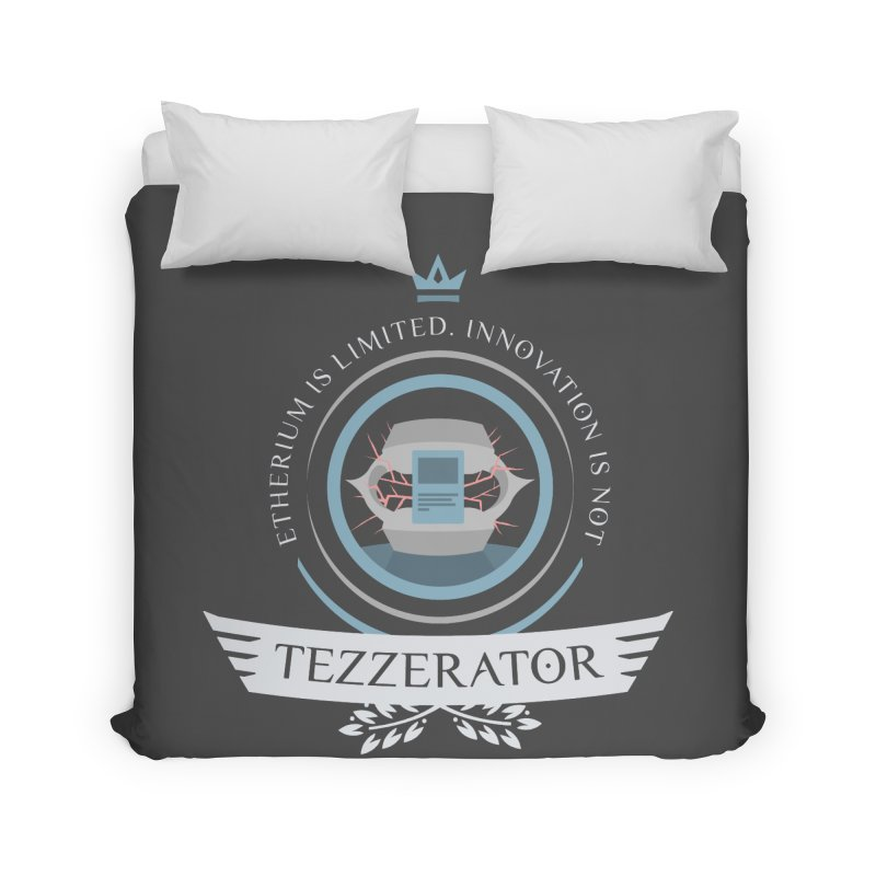 Tezzerator! Home Duvet by Epic Upgrades