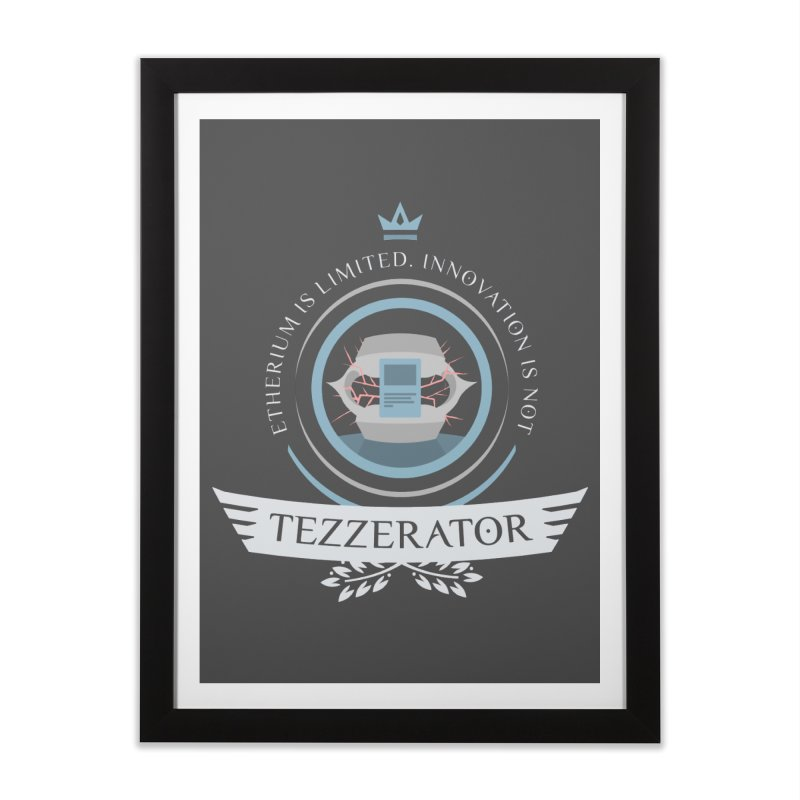 Tezzerator! Home Framed Fine Art Print by Epic Upgrades