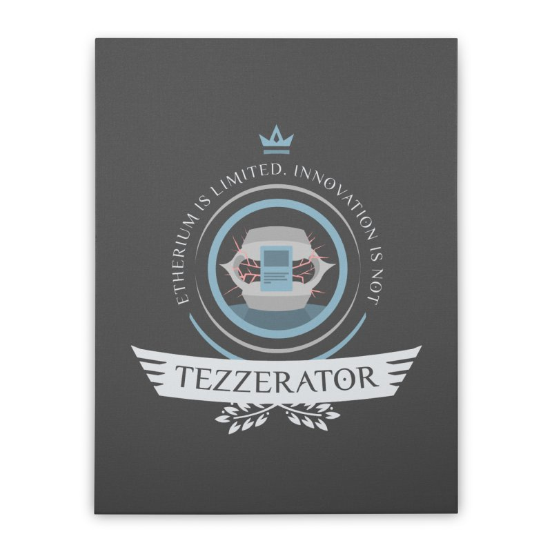 Tezzerator! Home Stretched Canvas by Epic Upgrades