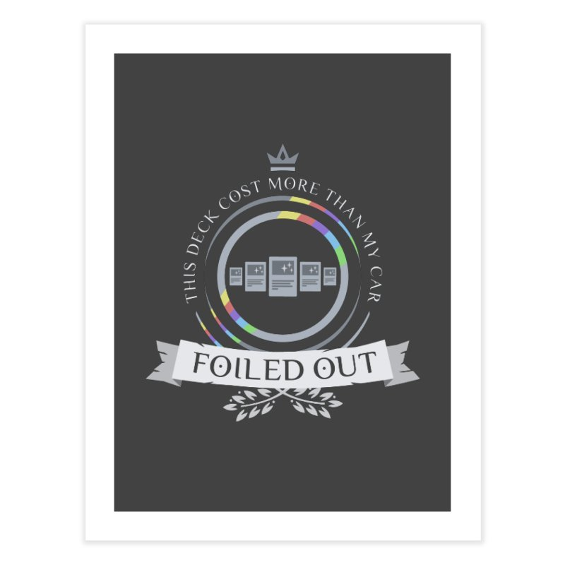 Foiled Out Home Fine Art Print by Epic Upgrades