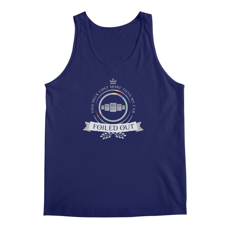 Foiled Out Men's Tank by Epic Upgrades