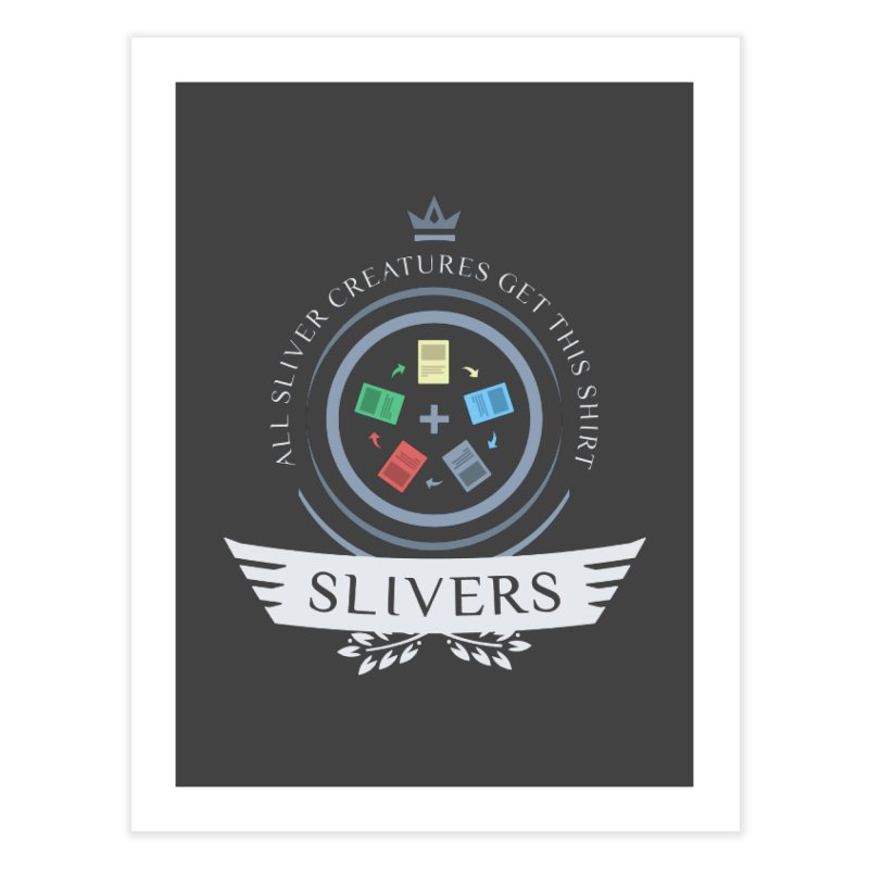 Slivers Life Home Fine Art Print by Epic Upgrades