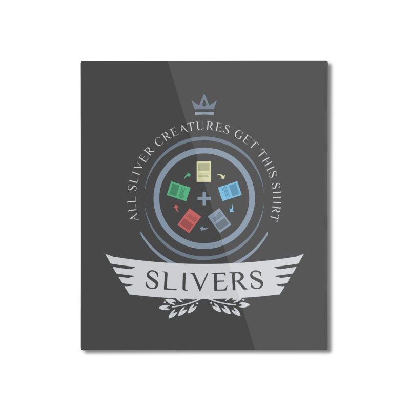Slivers Life Home Mounted Aluminum Print by Epic Upgrades