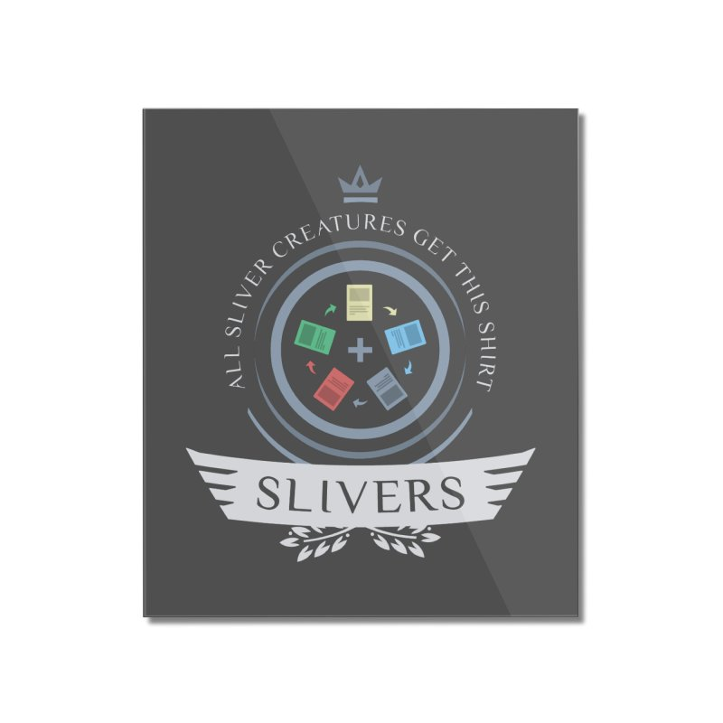 Slivers Life Home Mounted Acrylic Print by Epic Upgrades