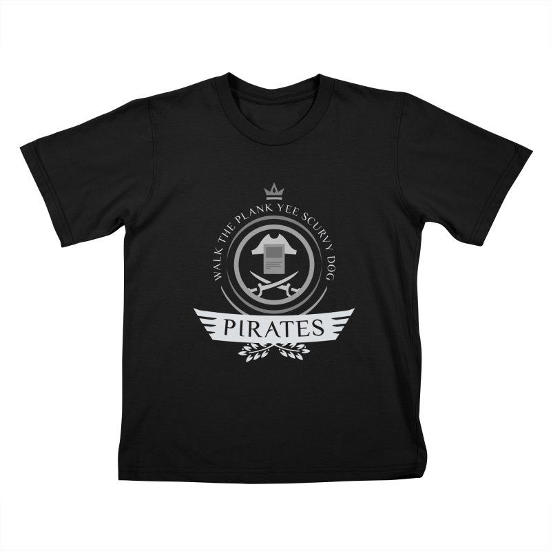 Pirates Life Kids T-Shirt by Epic Upgrades