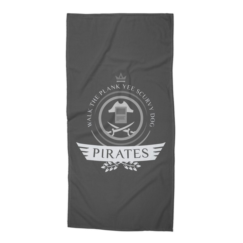 Pirates Life Accessories Beach Towel by Epic Upgrades