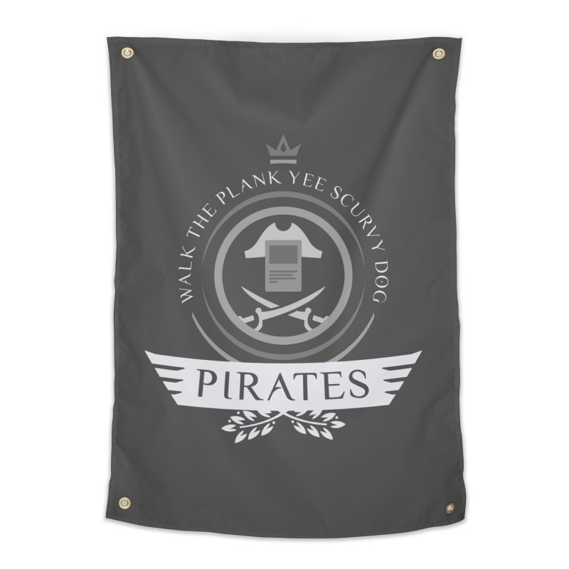 Pirates Life Home Tapestry by Epic Upgrades