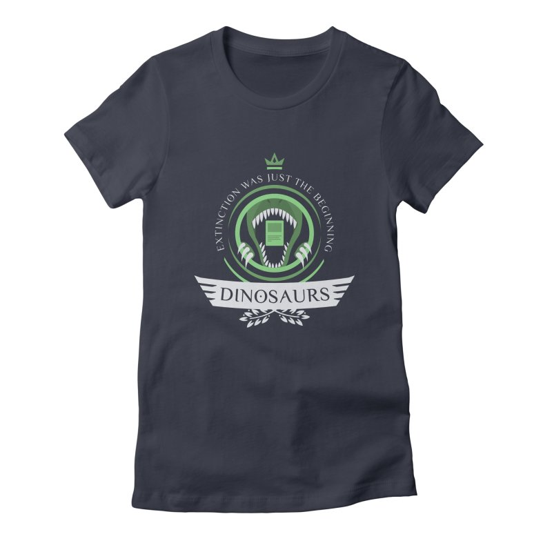 Dinosaurs Life Women's Fitted T-Shirt by Epic Upgrades