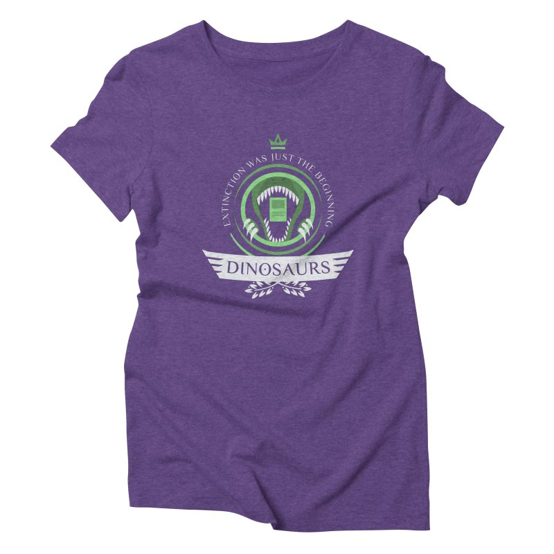 Dinosaurs Life Women's Triblend T-Shirt by Epic Upgrades