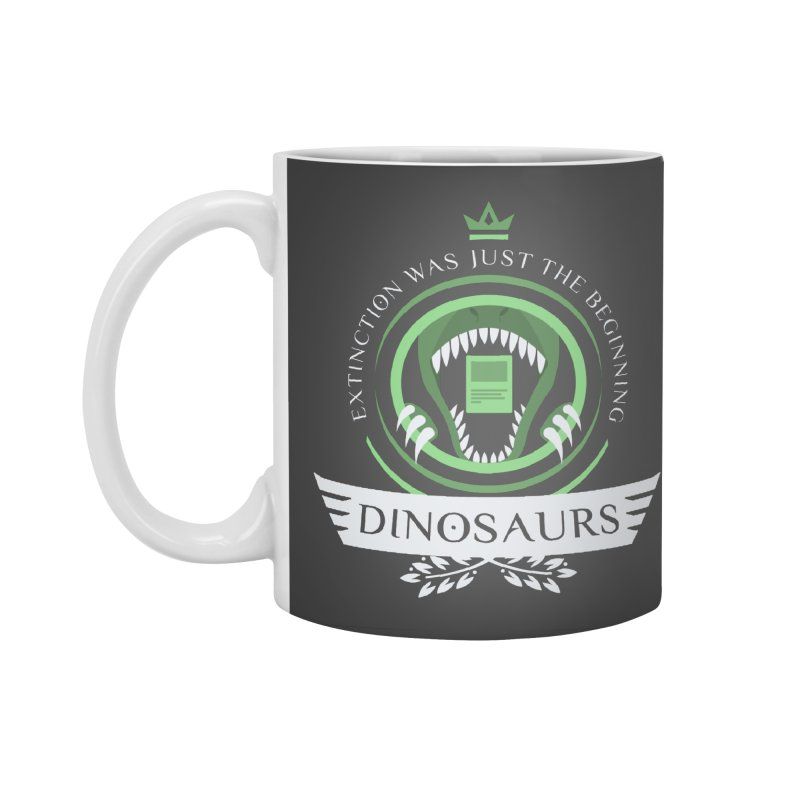 Dinosaurs Life Accessories Standard Mug by Epic Upgrades