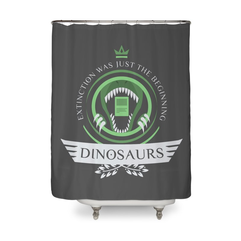 Dinosaurs Life Home Shower Curtain by Epic Upgrades