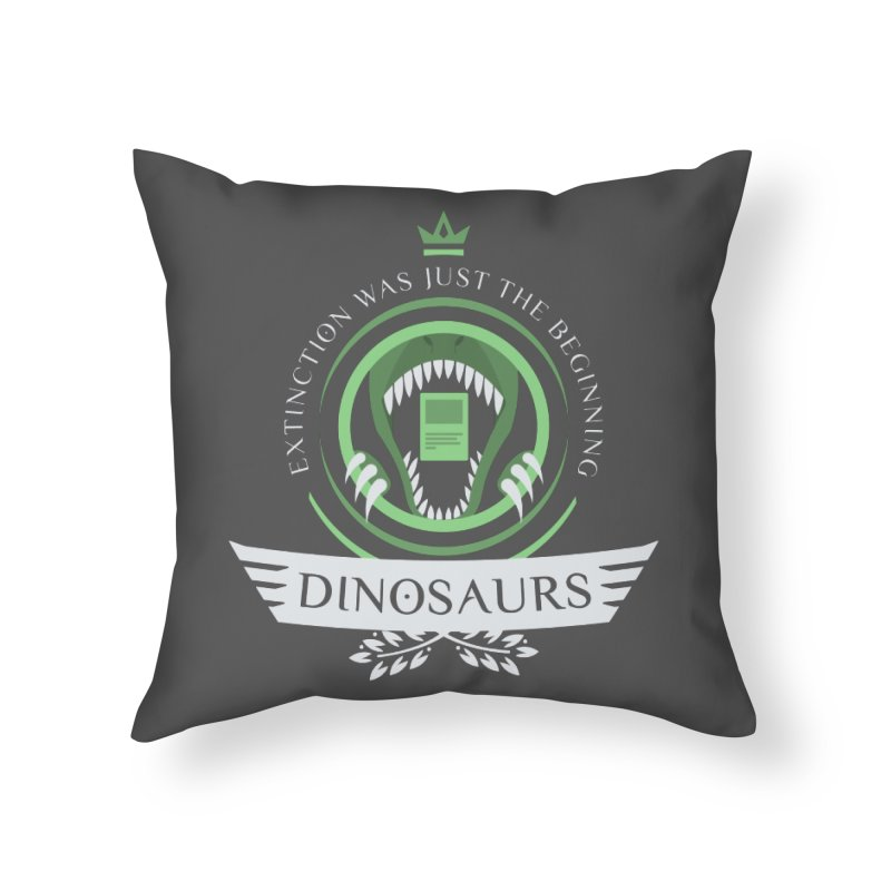 Dinosaurs Life Home Throw Pillow by Epic Upgrades