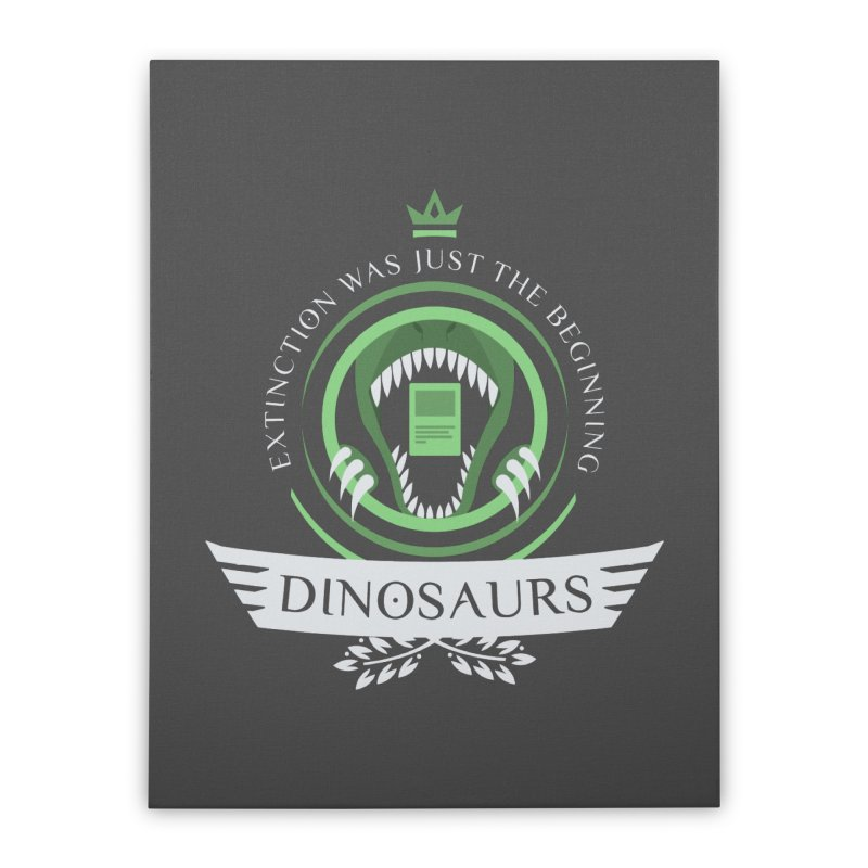 Dinosaurs Life Home Stretched Canvas by Epic Upgrades