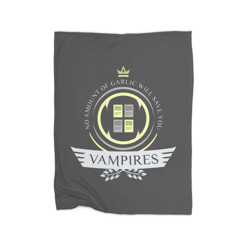 Vampires Life Home Blanket by Epic Upgrades