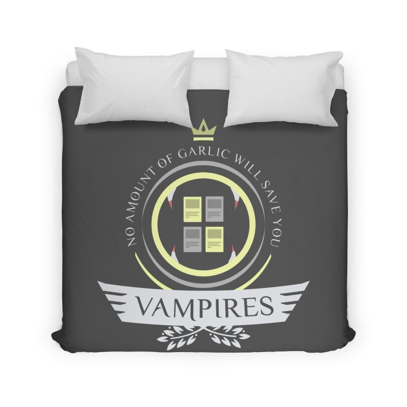 Vampires Life Home Duvet by Epic Upgrades