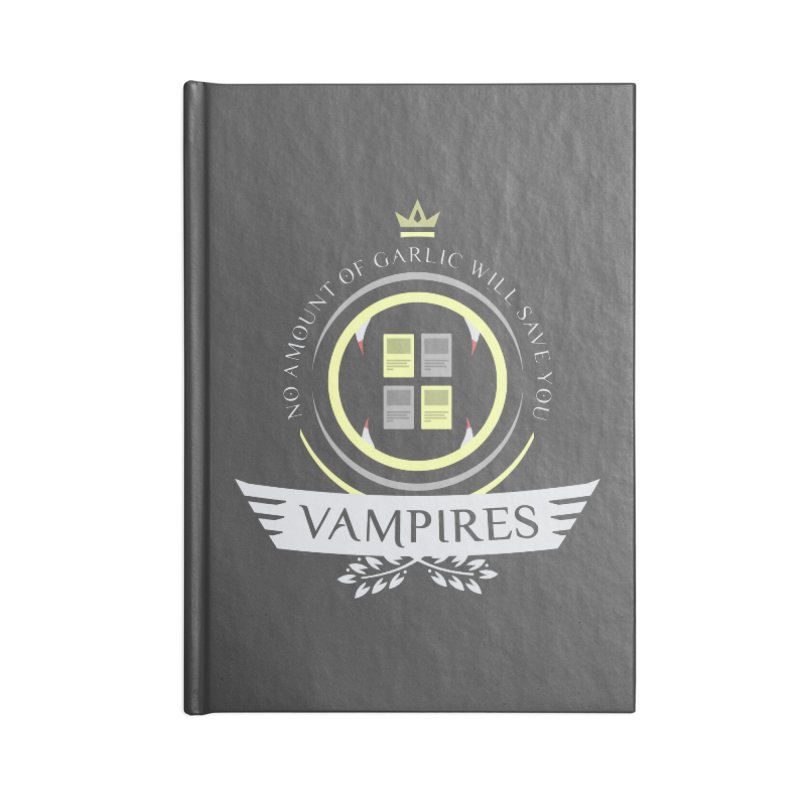 Vampires Life Accessories Blank Journal Notebook by Epic Upgrades