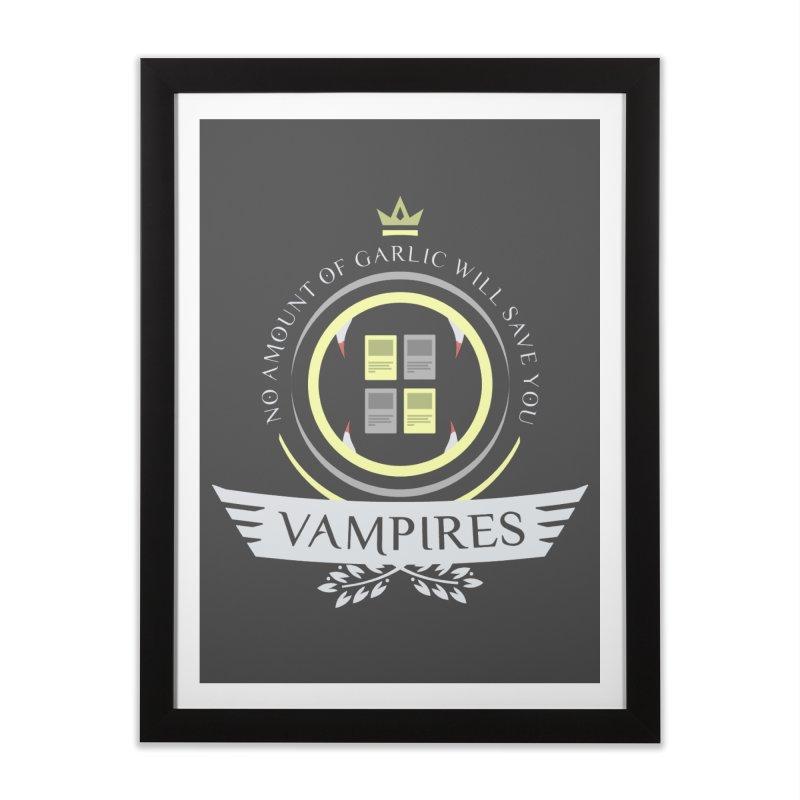 Vampires Life Home Framed Fine Art Print by Epic Upgrades