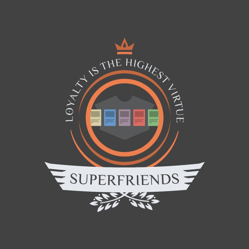 Superfriends Life by Epic Upgrades