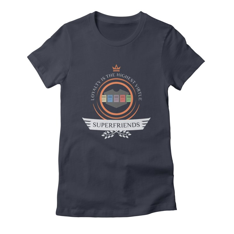 Superfriends Life Women's Fitted T-Shirt by Epic Upgrades