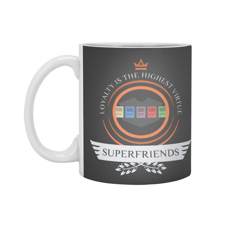 Superfriends Life Accessories Mug by Epic Upgrades
