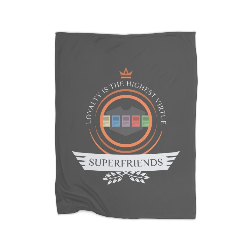 Superfriends Life Home Blanket by Epic Upgrades