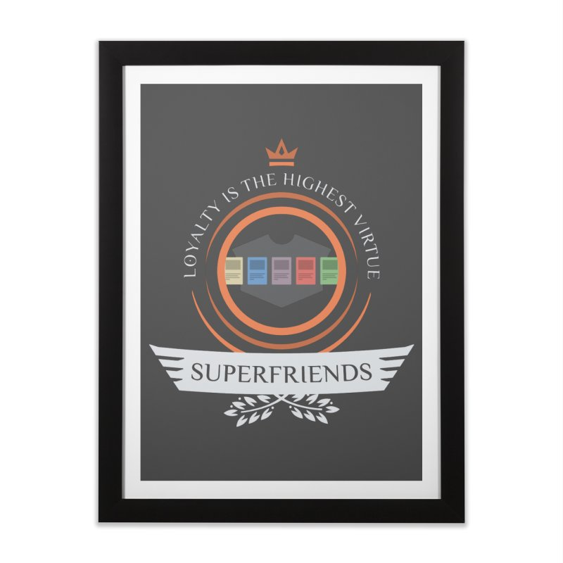 Superfriends Life Home Framed Fine Art Print by Epic Upgrades