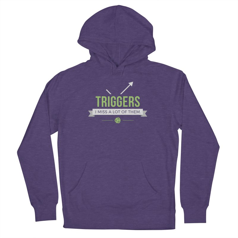 Triggers Men's French Terry Pullover Hoody by Epic Upgrades