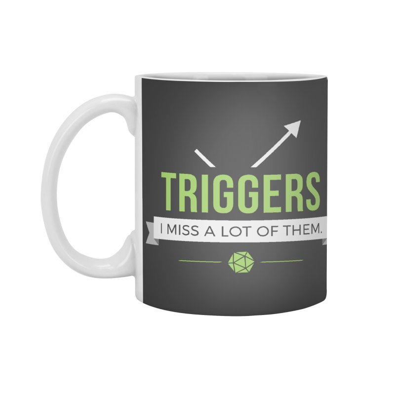 Triggers Accessories Standard Mug by Epic Upgrades