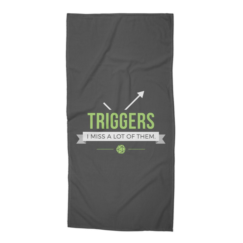 Triggers Accessories Beach Towel by Epic Upgrades