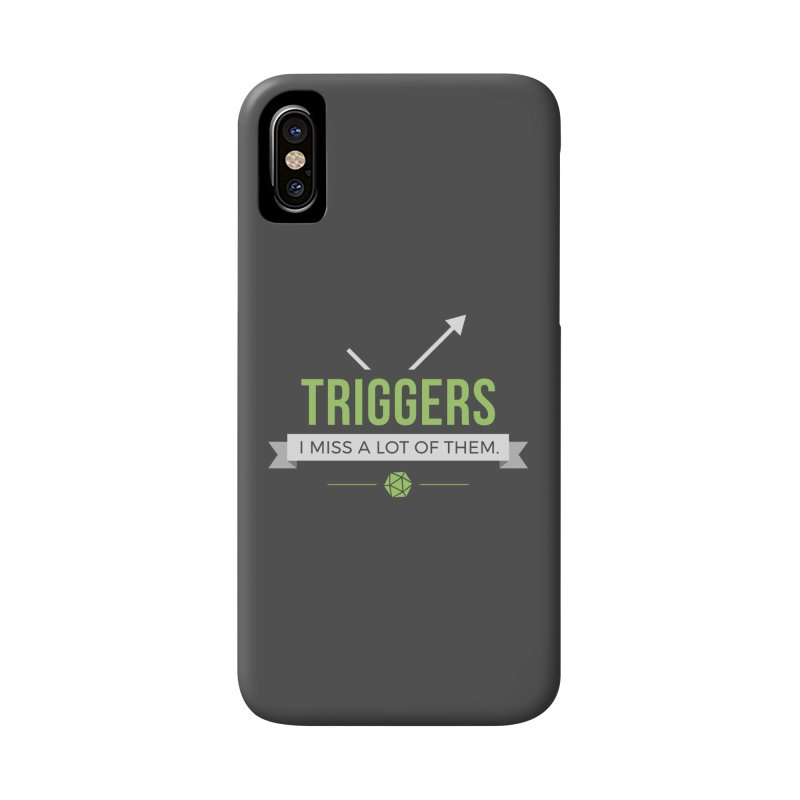 Triggers Accessories Phone Case by Epic Upgrades