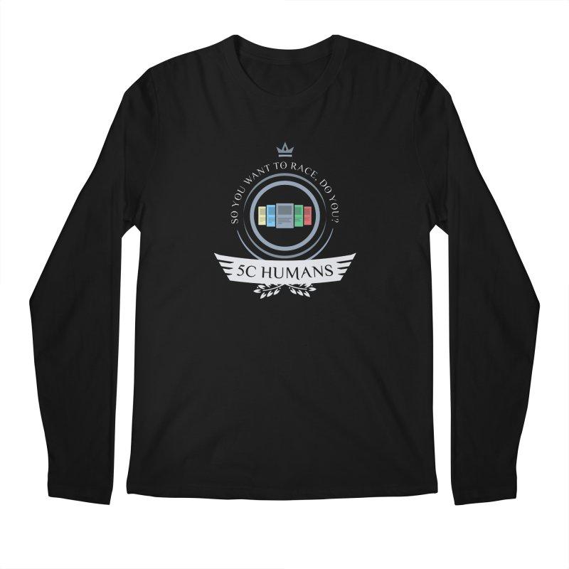 5C Humans Life Men's Longsleeve T-Shirt by Epic Upgrades