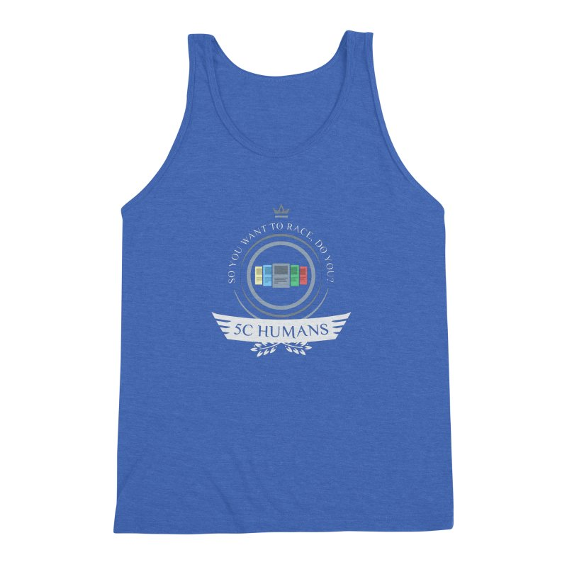 5C Humans Life Men's Triblend Tank by Epic Upgrades